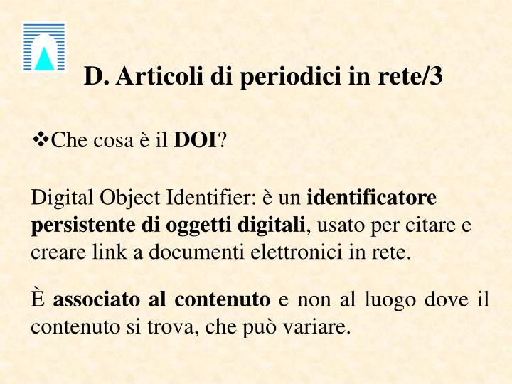 D. Articoli di periodici in rete/3