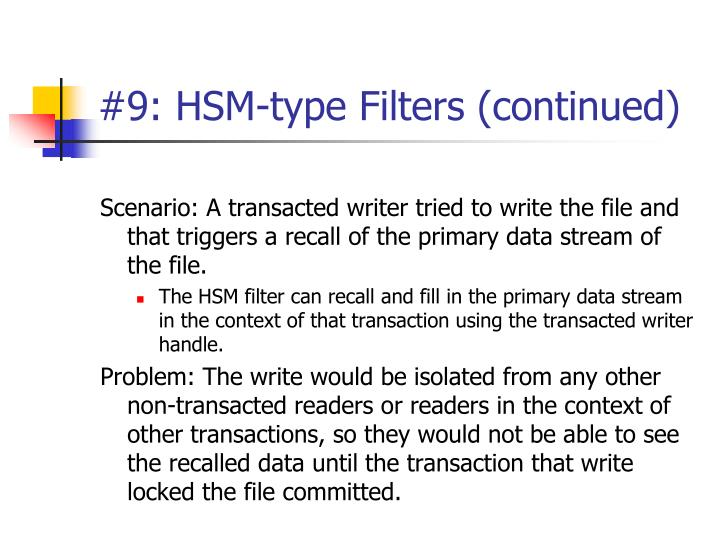 #9: HSM-type Filters (continued)