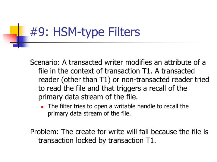 #9: HSM-type Filters