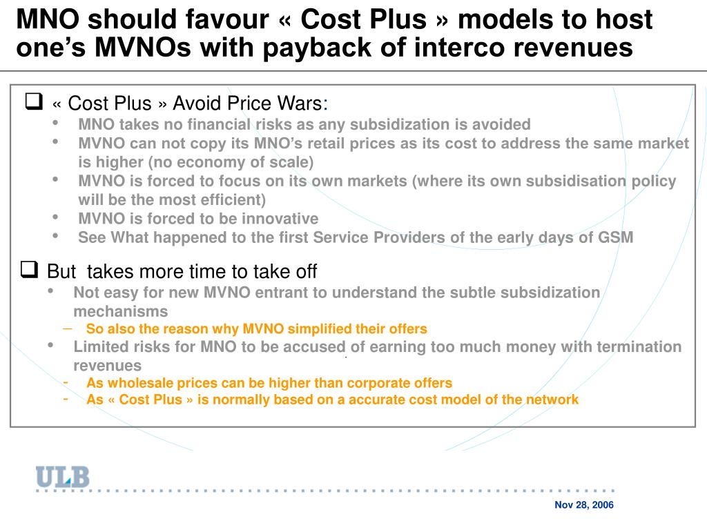 MNO should favour «Cost Plus» models to host