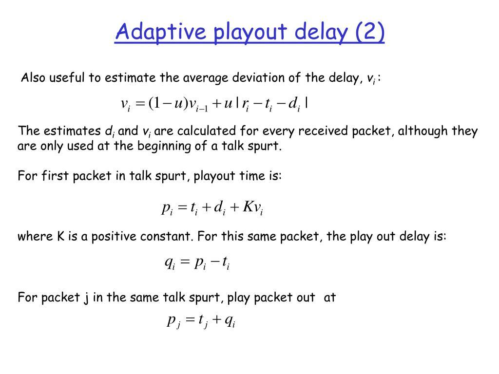 Adaptive playout delay (2)