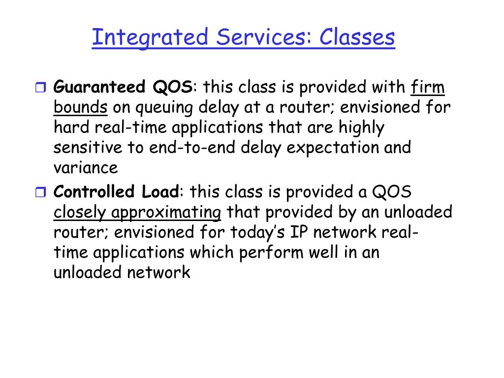 Integrated Services: Classes