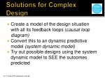 solutions for complex design
