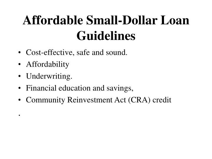 Affordable small dollar loan guidelines