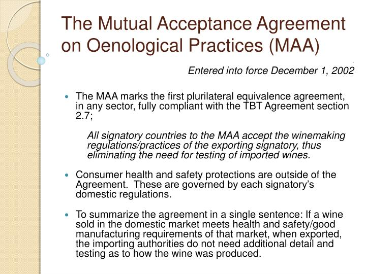 The Mutual Acceptance Agreement on Oenological Practices (MAA)