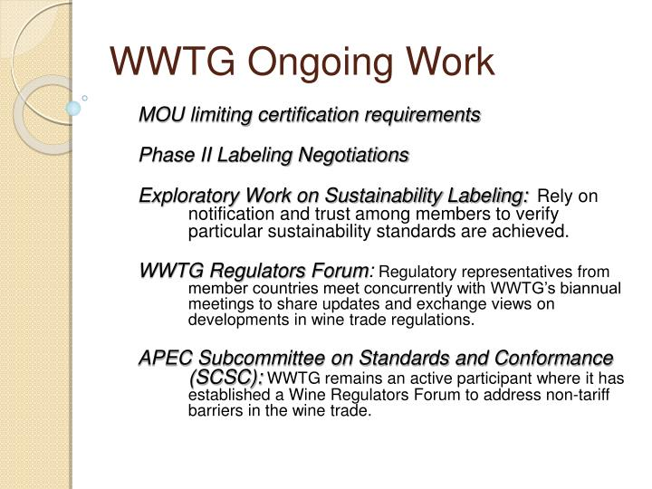 WWTG Ongoing Work