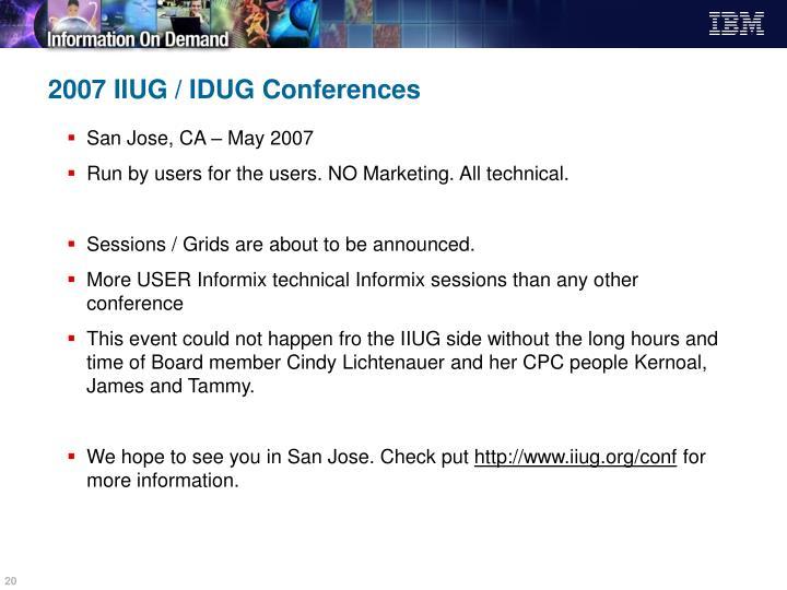 2007 IIUG / IDUG Conferences