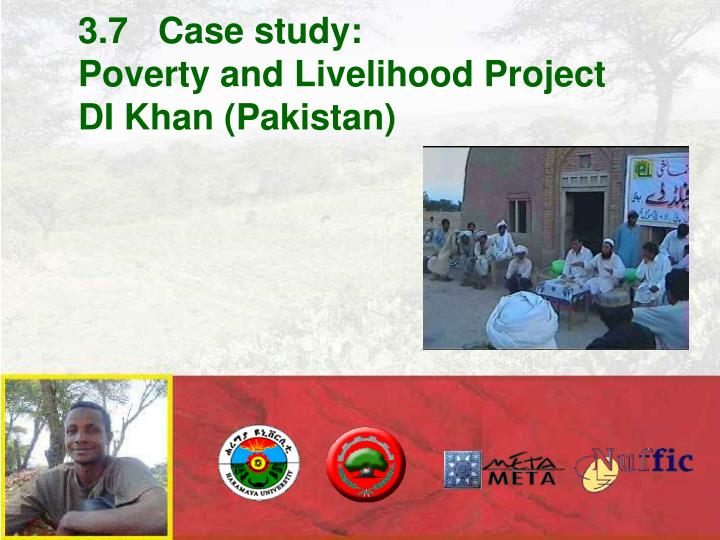 3 7 case study poverty and livelihood project di khan pakistan n.