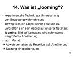 14 was ist looming