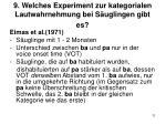 9 welches experiment zur kategorialen lautwahrnehmung bei s uglingen gibt es