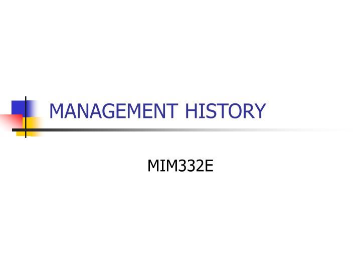 History and evolution of management thought ppt video online.