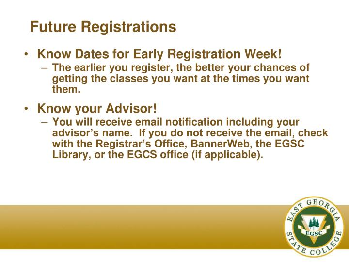 Future Registrations