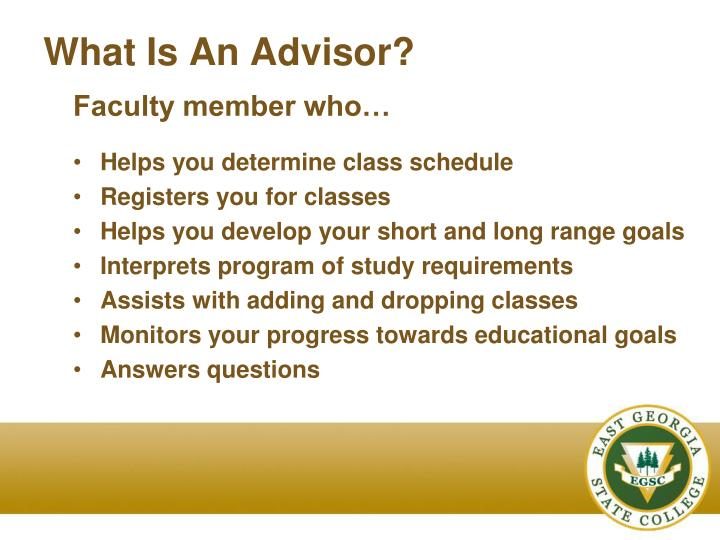 What Is An Advisor?