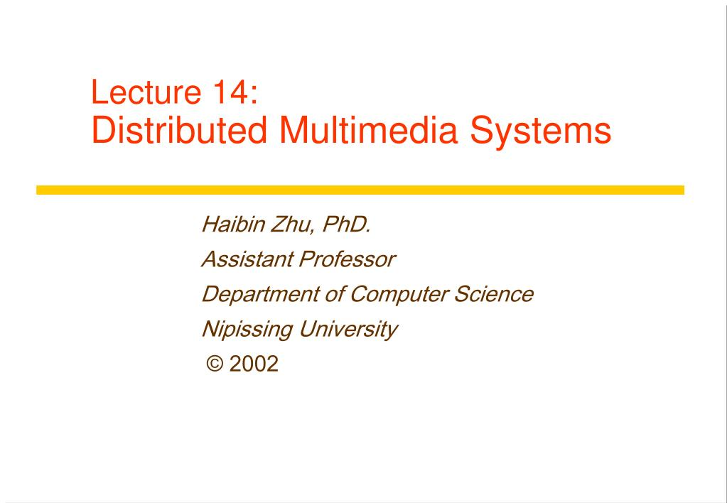 lecture 14 distributed multimedia systems l.