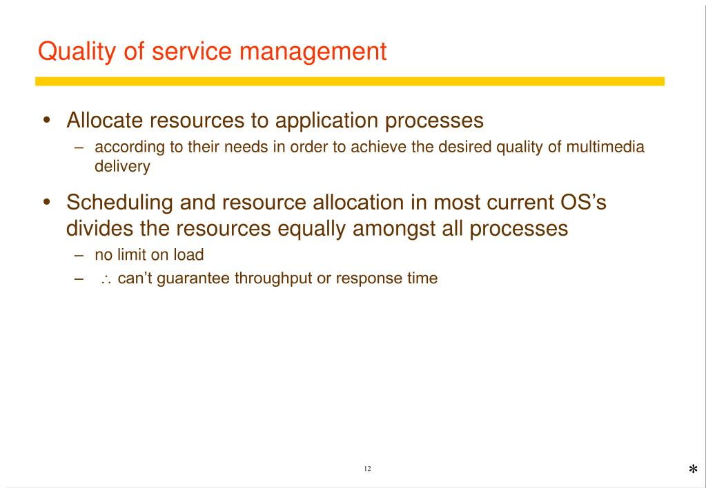 Quality of service management