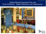 liberty mutual insurance fire lab dust collection spark detection and suppression