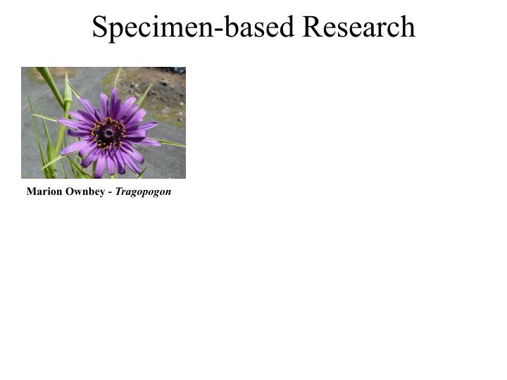 Specimen-based Research