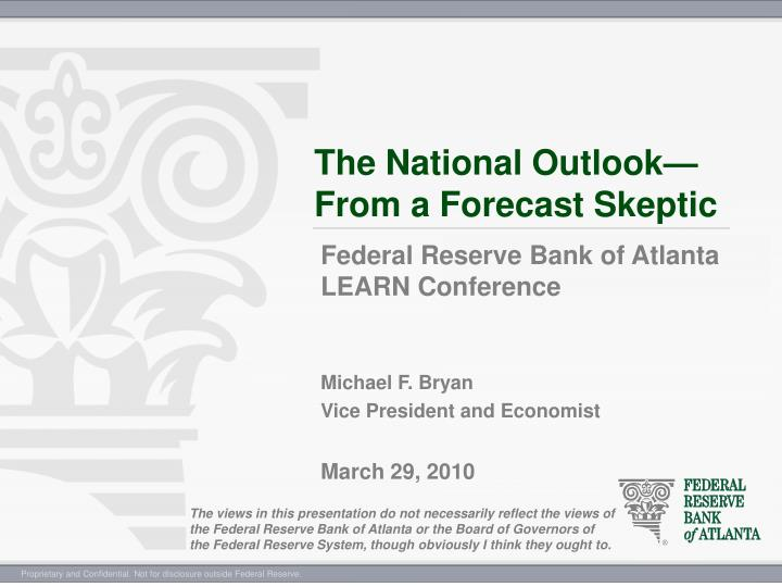 the national outlook from a forecast skeptic n.