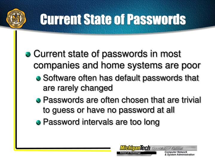 Current State of Passwords