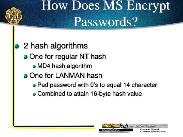 How Does MS Encrypt Passwords?
