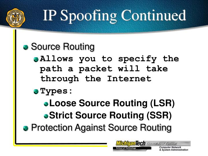 IP Spoofing Continued