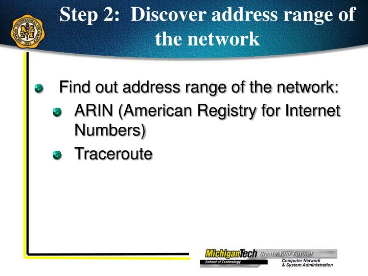 Step 2:  Discover address range of the network