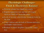 physiologic challenges fluid electrolyte balance