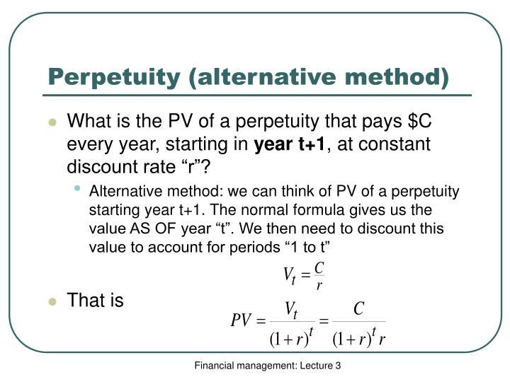 Perpetuity (alternative method)