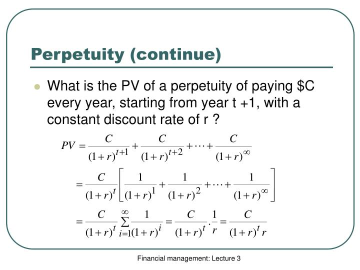 Perpetuity (continue)