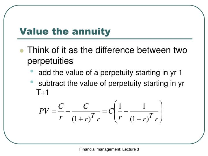 Value the annuity