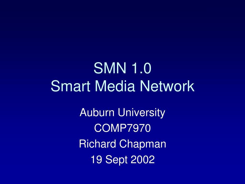 smn 1 0 smart media network l.