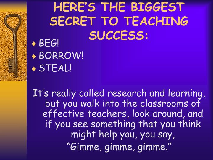 HERE'S THE BIGGEST SECRET TO TEACHING SUCCESS:
