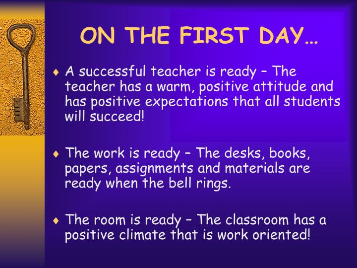ON THE FIRST DAY…