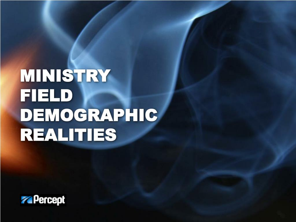 Ministry field Demographic