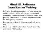 miami 2001radiometer intercalibration workshop24