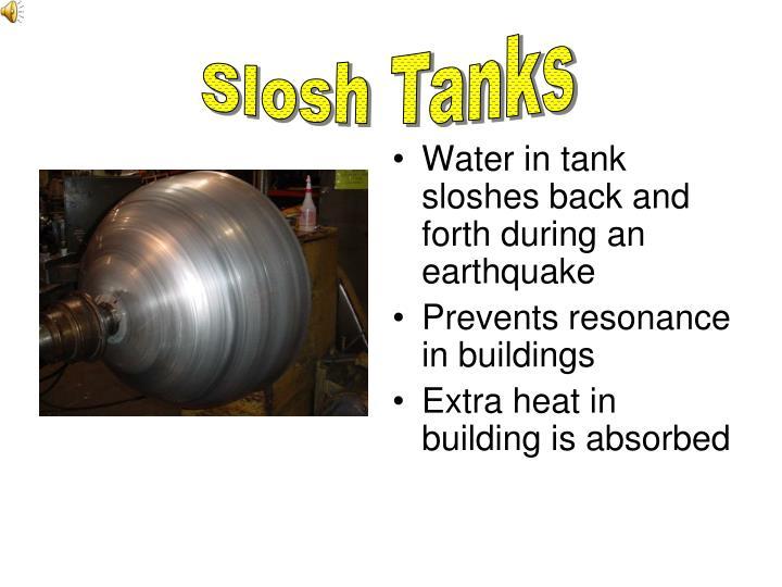 Slosh Tanks