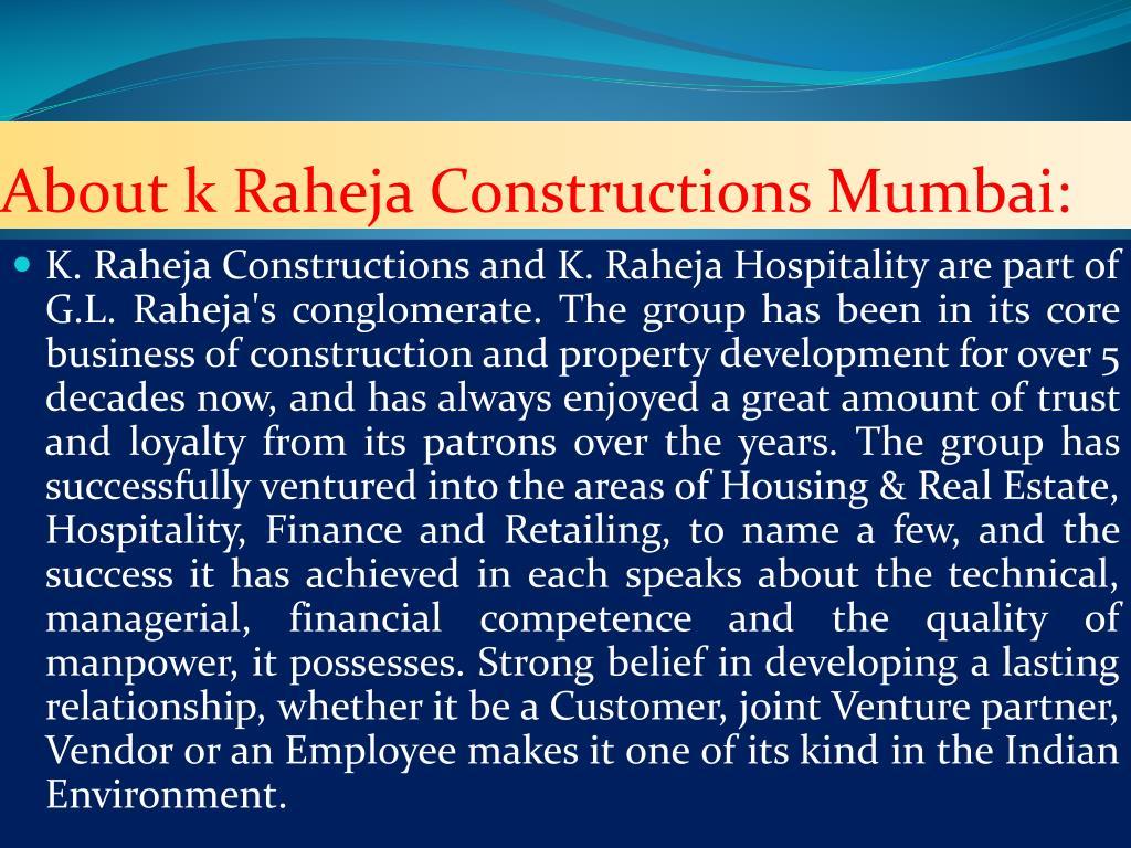 About k Raheja Constructions Mumbai: