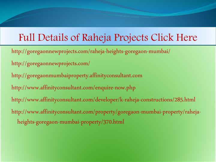 Full details of raheja projects click here