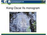 kong oscar iis monogram