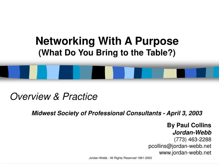 Networking with a purpose what do you bring to the table