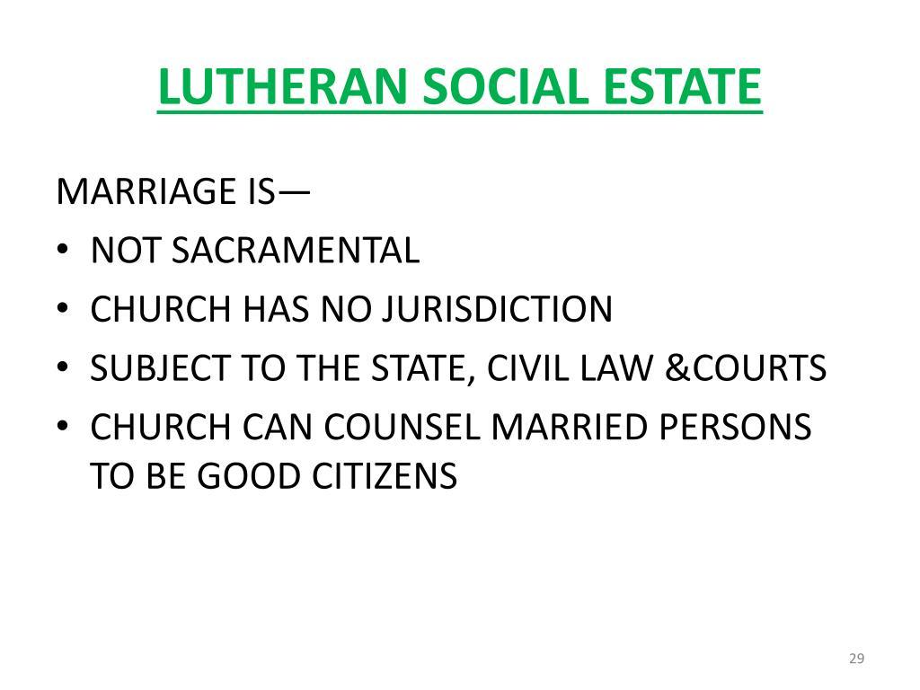 LUTHERAN SOCIAL ESTATE