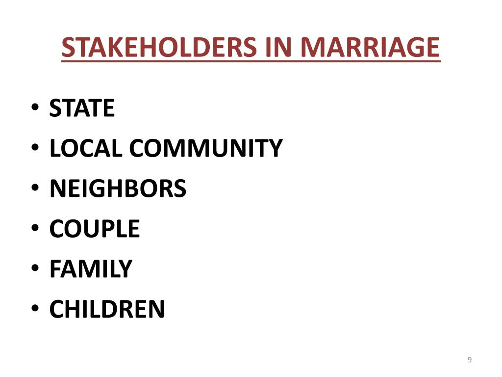 STAKEHOLDERS IN MARRIAGE