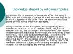knowledge shaped by religious impulse