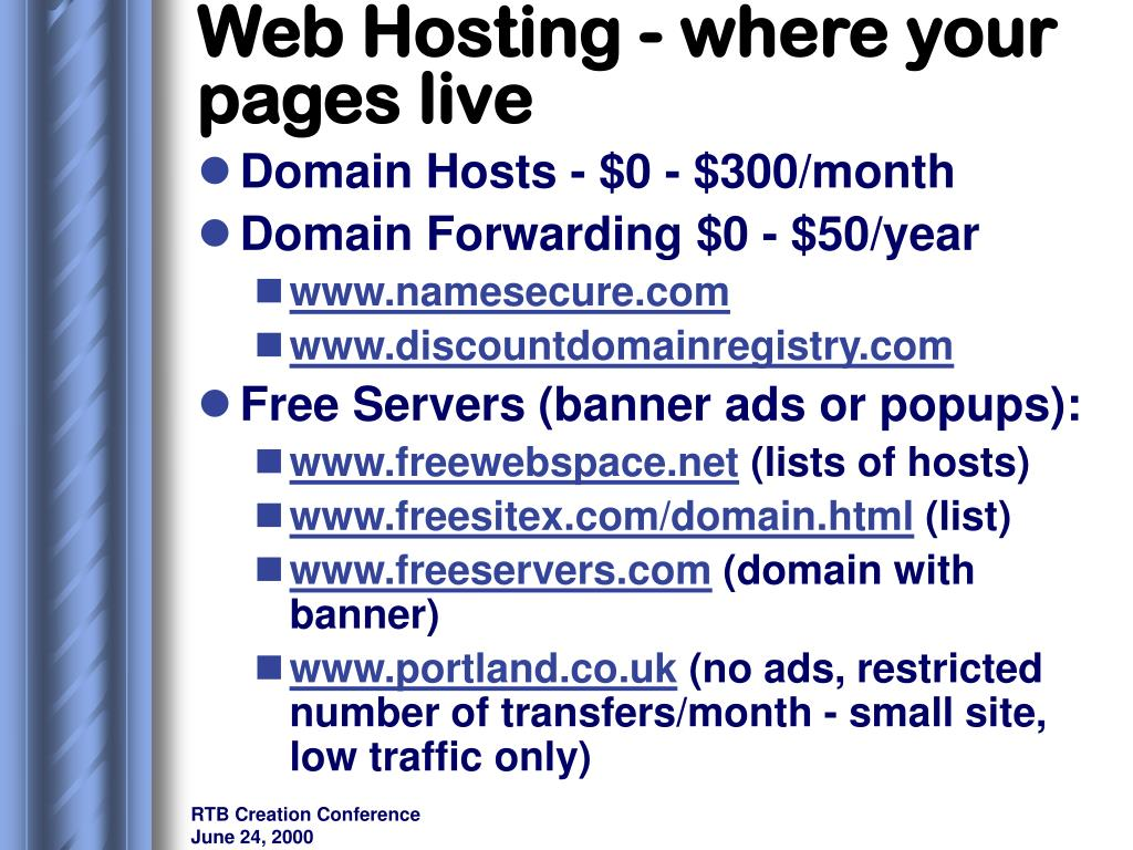 Web Hosting - where your pages live