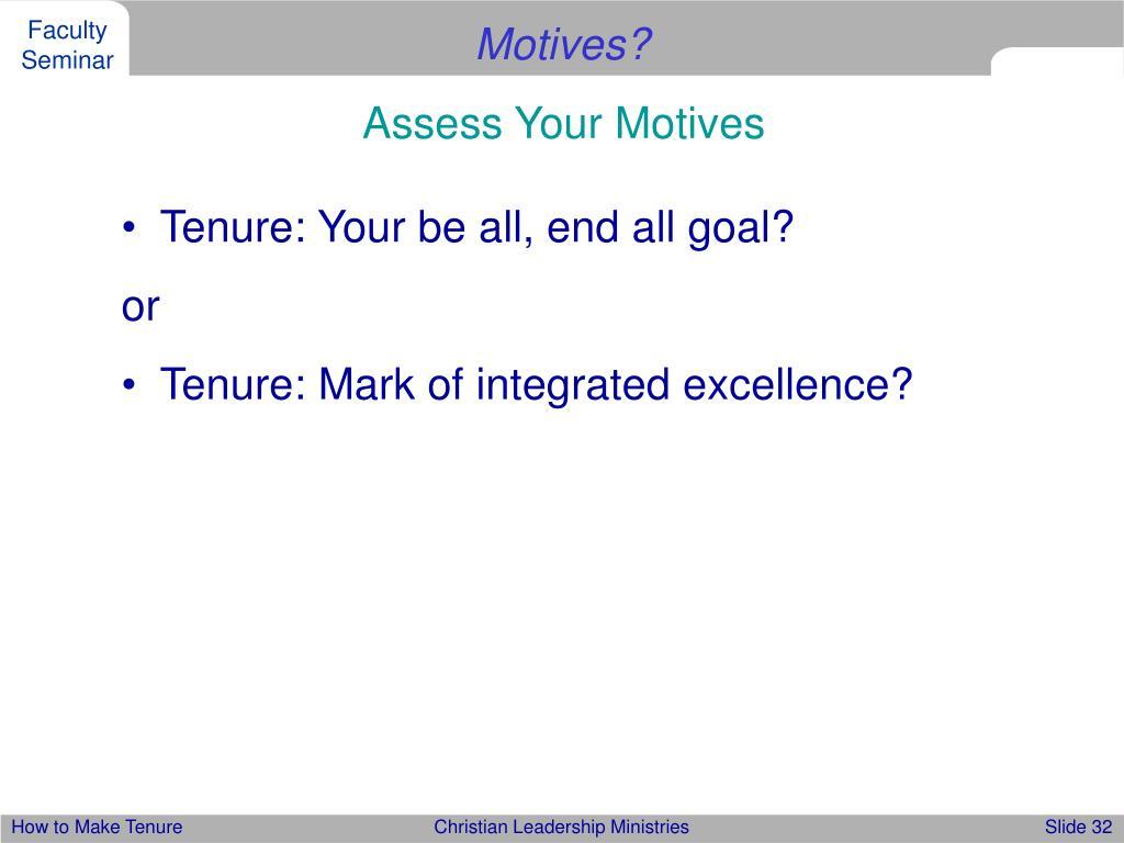 Motives?