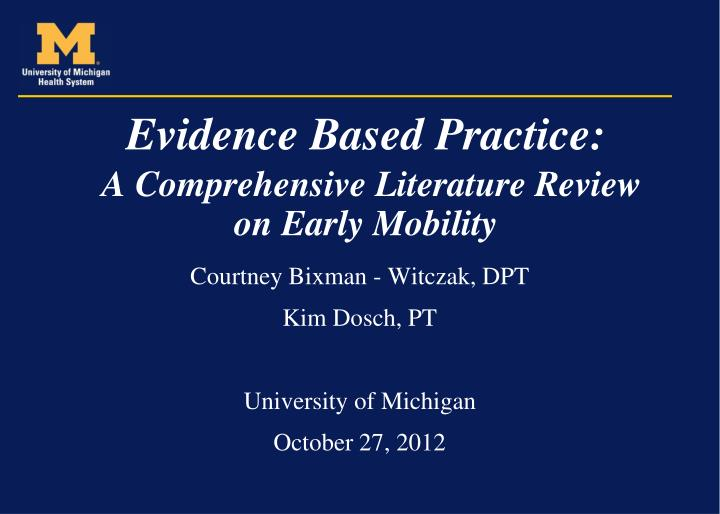 evidence based practice a comprehensive literature review on early mobility n.