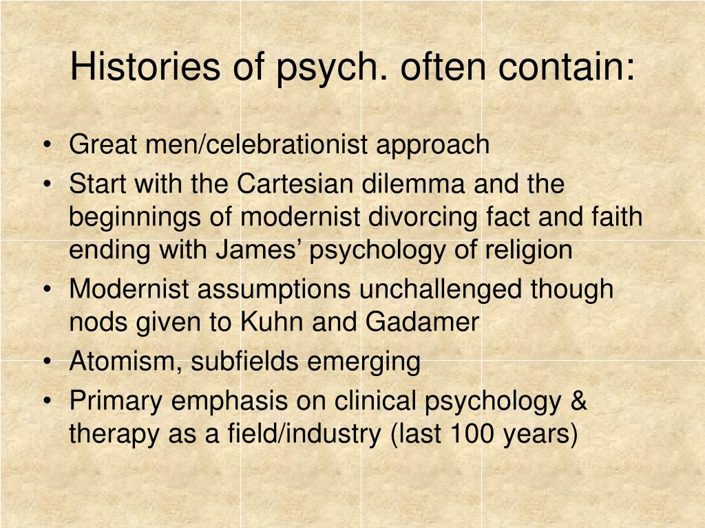 Histories of psych. often contain:
