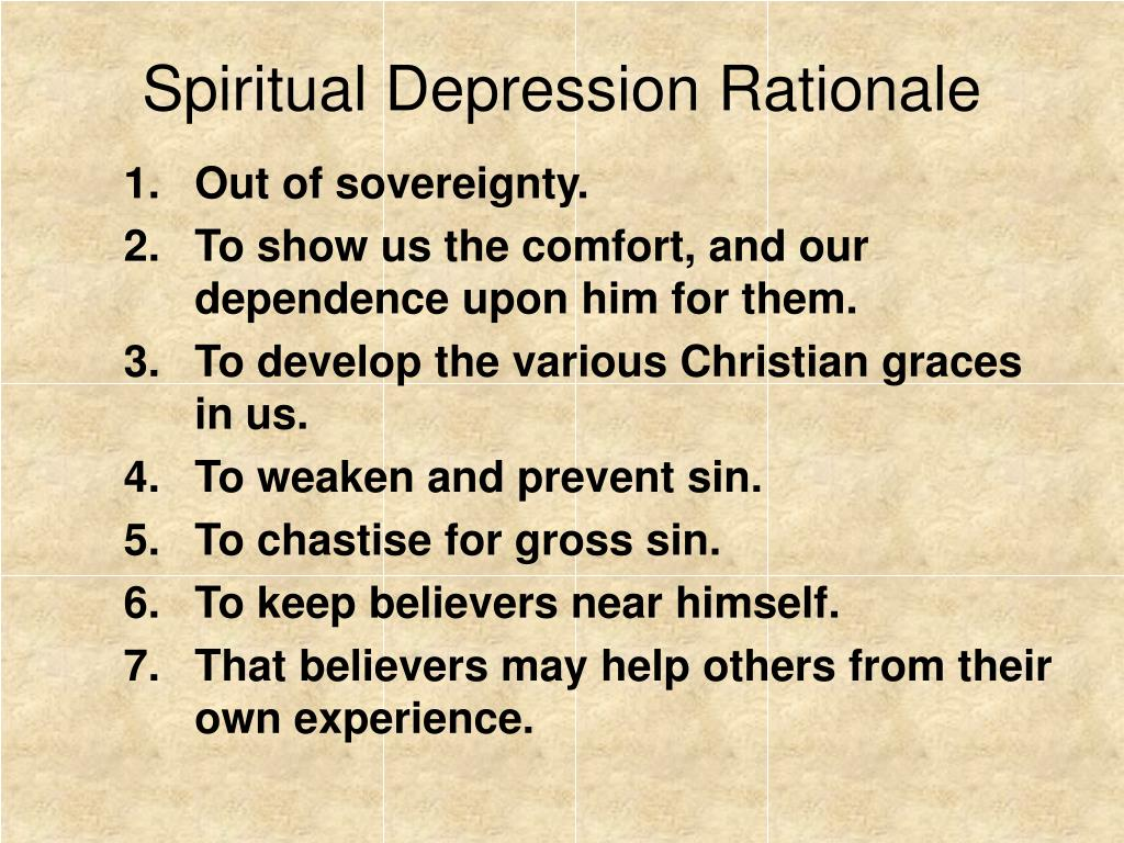 Spiritual Depression Rationale