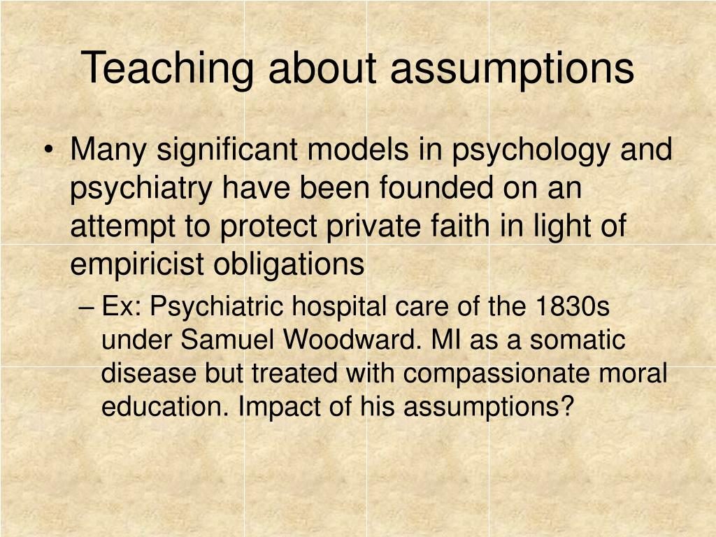 Teaching about assumptions