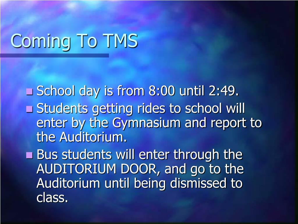 Coming To TMS